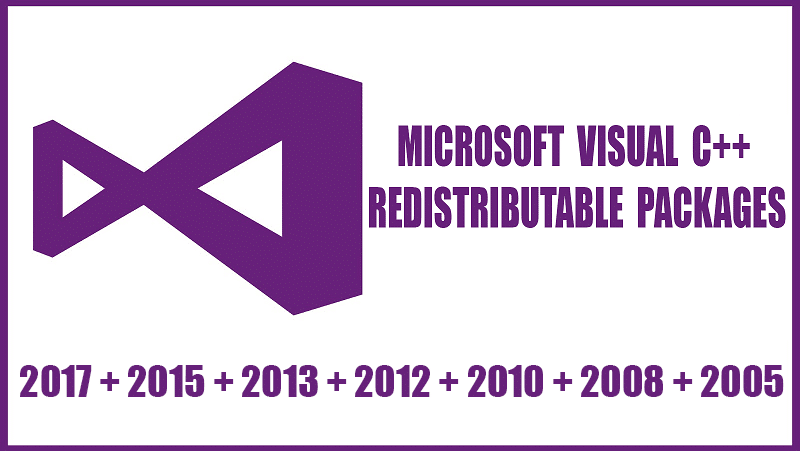 Download Microsoft Visual C++ Redistributable All Versions